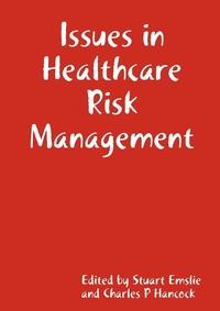 Книга под заказ: «Issues in Healthcare Risk Management»