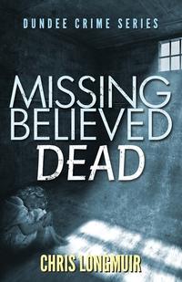 Книга под заказ: «Missing Believed Dead»