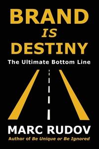 Книга под заказ: «Brand Is Destiny»