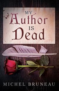 Книга под заказ: «My Author is Dead»
