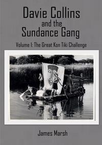Книга под заказ: «Davie Collins and the Sundance Gang Volume One»
