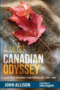 Книга под заказ: «A Most Canadian Odyssey»