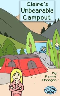 Книга под заказ: «Claire's Unbearable Campout»