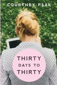 Книга под заказ: «Thirty Days to Thirty»
