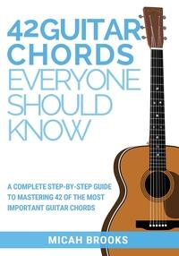 Книга под заказ: «42 Guitar Chords Everyone Should Know»