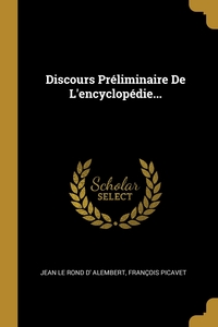 Discours Préliminaire De L'encyclopédie..., Jean Le Rond d' Alembert, Francois Picavet обложка-превью