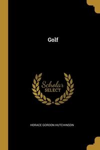 Golf, Horace Gordon Hutchinson обложка-превью