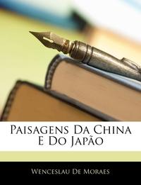 Книга под заказ: «Paisagens Da China E Do Japão»
