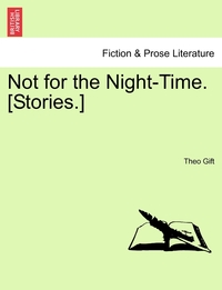 Книга под заказ: «Not for the Night-Time. [Stories.]»