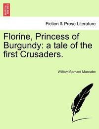 Книга под заказ: «Florine, Princess of Burgundy»