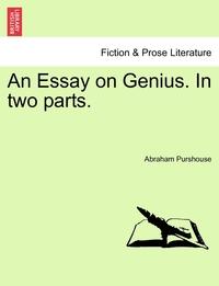 Книга под заказ: «An Essay on Genius. In two parts.»