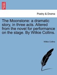 Книга под заказ: «The Moonstone»