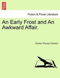 Книга под заказ: «An Early Frost and An Awkward Affair.»