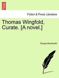 Книга под заказ: «Thomas Wingfold, Curate. [A novel.]»