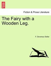 Книга под заказ: «The Fairy with a Wooden Leg.»