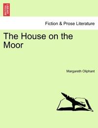 Книга под заказ: «The House on the Moor»
