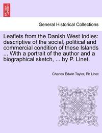 Книга под заказ: «Leaflets from the Danish West Indies»