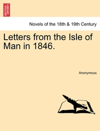 Книга под заказ: «Letters from the Isle of Man in 1846.»