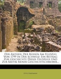 Книга под заказ: «Der Antheil Der Russen Am Feldzug Von 1799 In Der Schweiz»