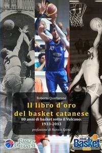 Книга под заказ: «Il libro d'oro del basket catanese 1933-2013»