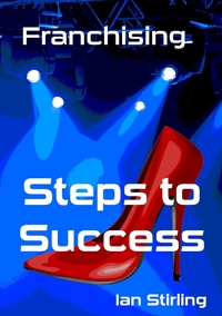 Книга под заказ: «Franchising Steps to Success»