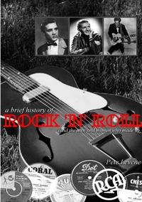 Книга под заказ: «A Brief History of Rock 'n' Roll»