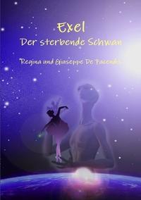 Книга под заказ: «Exel - Der sterbende Schwan»
