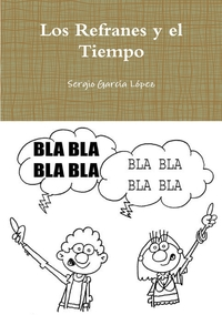 Книга под заказ: «Los Refranes y el Tiempo»