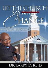 Книга под заказ: «Let The Church Say Change»