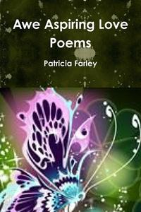 Книга под заказ: «Awe Aspiring Love Poems»