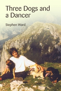 Книга под заказ: «Three Dogs and a Dancer»