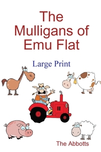 Книга под заказ: «The Mulligans of Emu Flat»