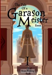Книга под заказ: «The Tale of a Garason Meister»
