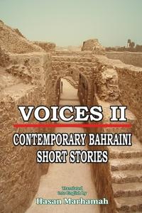 Книга под заказ: «VOICES II - CONTEMPORARY BAHRAINI SHORT STORIES»