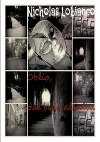 Книга под заказ: «OBLIO dal buio all'alba»
