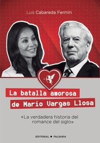 Книга под заказ: «La batalla amorosa de Mario Vargas Llosa»