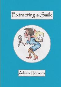 Книга под заказ: «Extracting A Smile»