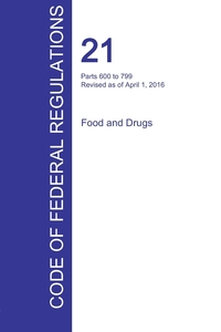 Книга под заказ: «CFR 21, Parts 600 to 799, Food and Drugs, April 01, 2016 (Volume 7 of 9)»