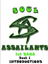 Книга под заказ: «Soul Assailants Book I»