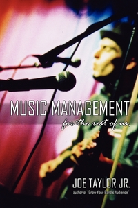 Книга под заказ: «Music Management for the Rest of Us»