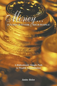 Книга под заказ: «Money...It's Not Just for Rich People!»