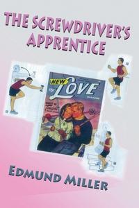 Книга под заказ: «The Screwdriver's Apprentice»