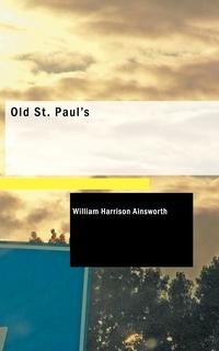 Книга под заказ: «Old St. Paul's»