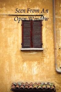 Книга под заказ: «Seen From An Open Window»