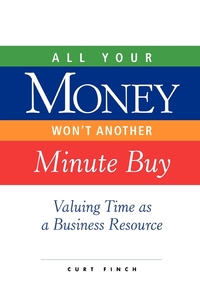 Книга под заказ: «All Your Money Won't Another Minute Buy»