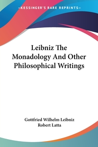 Leibniz The Monadology And Other Philosophical Writings, Gottfried Wilhelm Leibniz обложка-превью