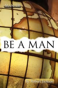 Be a Man, Robert Jackson обложка-превью