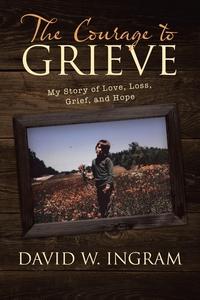 Книга под заказ: «The Courage to Grieve»