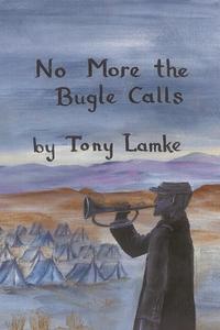 Книга под заказ: «No More the Bugle Calls»