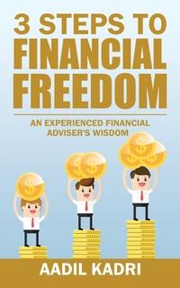 Книга под заказ: «3 Steps to Financial Freedom»